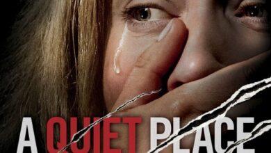 """Photo of """"A Quiet Place"""" .. فيلم هذا الأسبوع"""